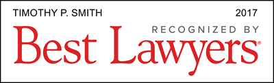 Timothy P. Smith - 2017 Recognized By Best Lawyers