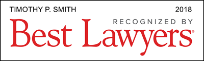 Timothy P. Smith - 2018 Recognized By Best Lawyers